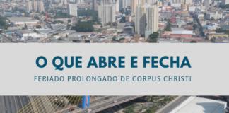 O que abre e fecha em Guarulhos