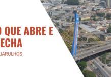 O que abre e fecha Guarulhos 9 de julho
