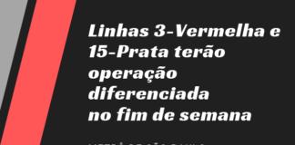 Linhas 3-Vermelha e 15-Prata