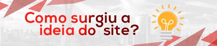 Como surgiu a ideia do site